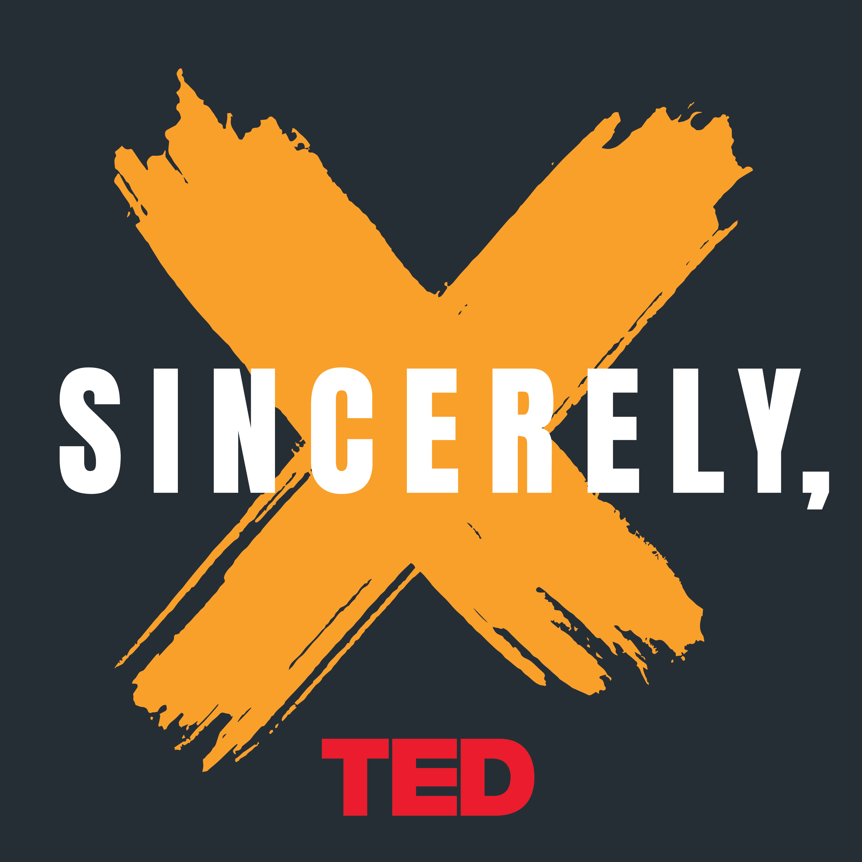Sincerely, X from TED