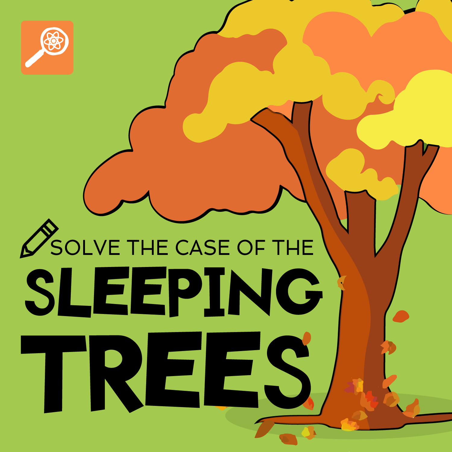 The Case of the Sleeping Trees (Interactive Episode)