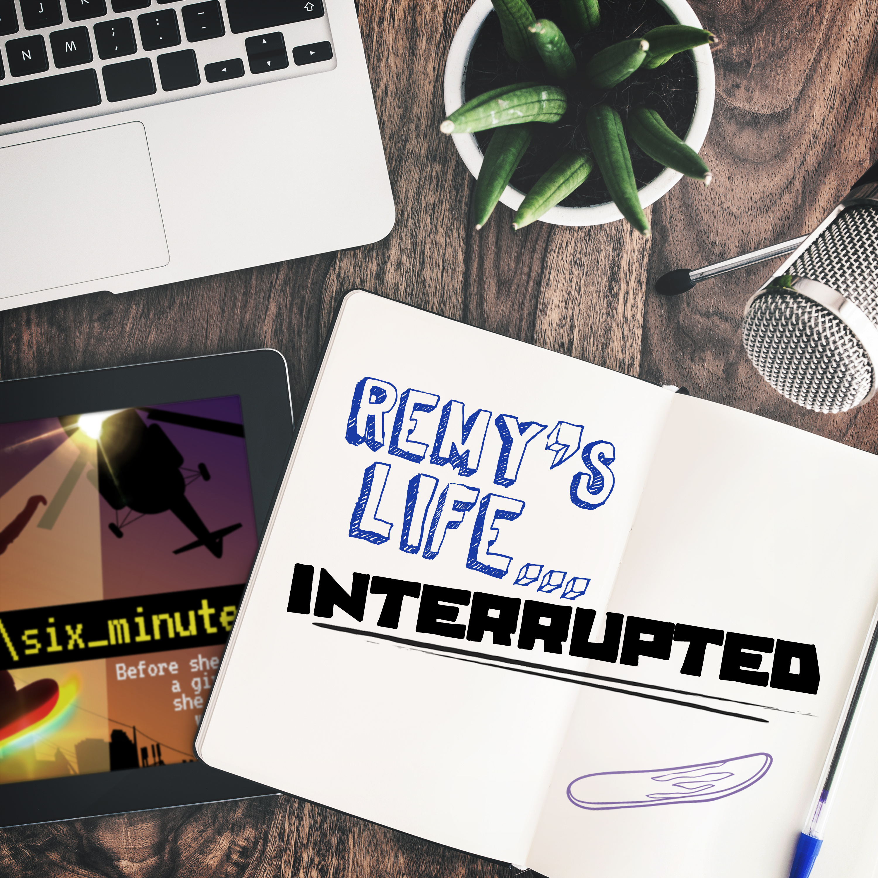 Remy's Life Interrupted: EP84