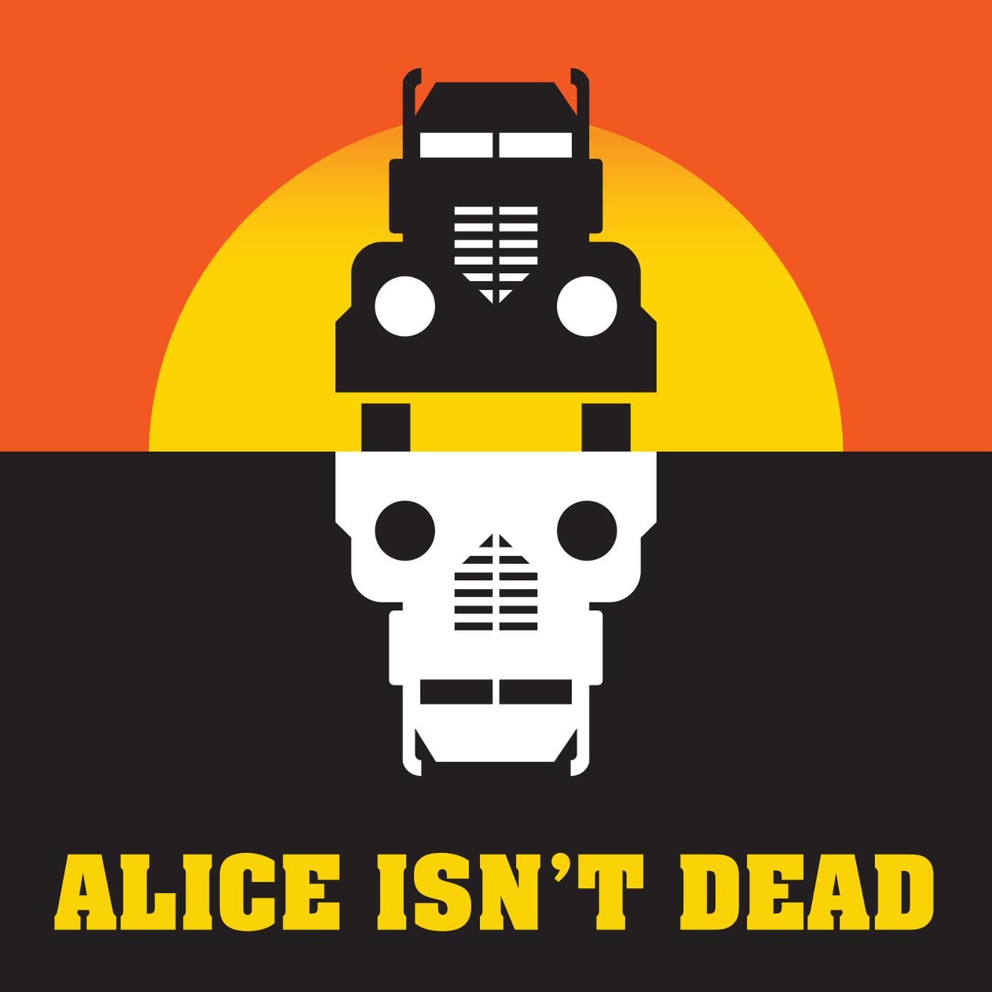 """    Alice Isn't Dead "" Podcast"