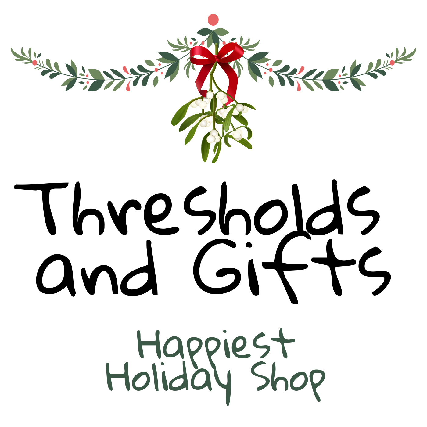 731 - Thresholds and Gifts | Happiest Holiday Shop #4
