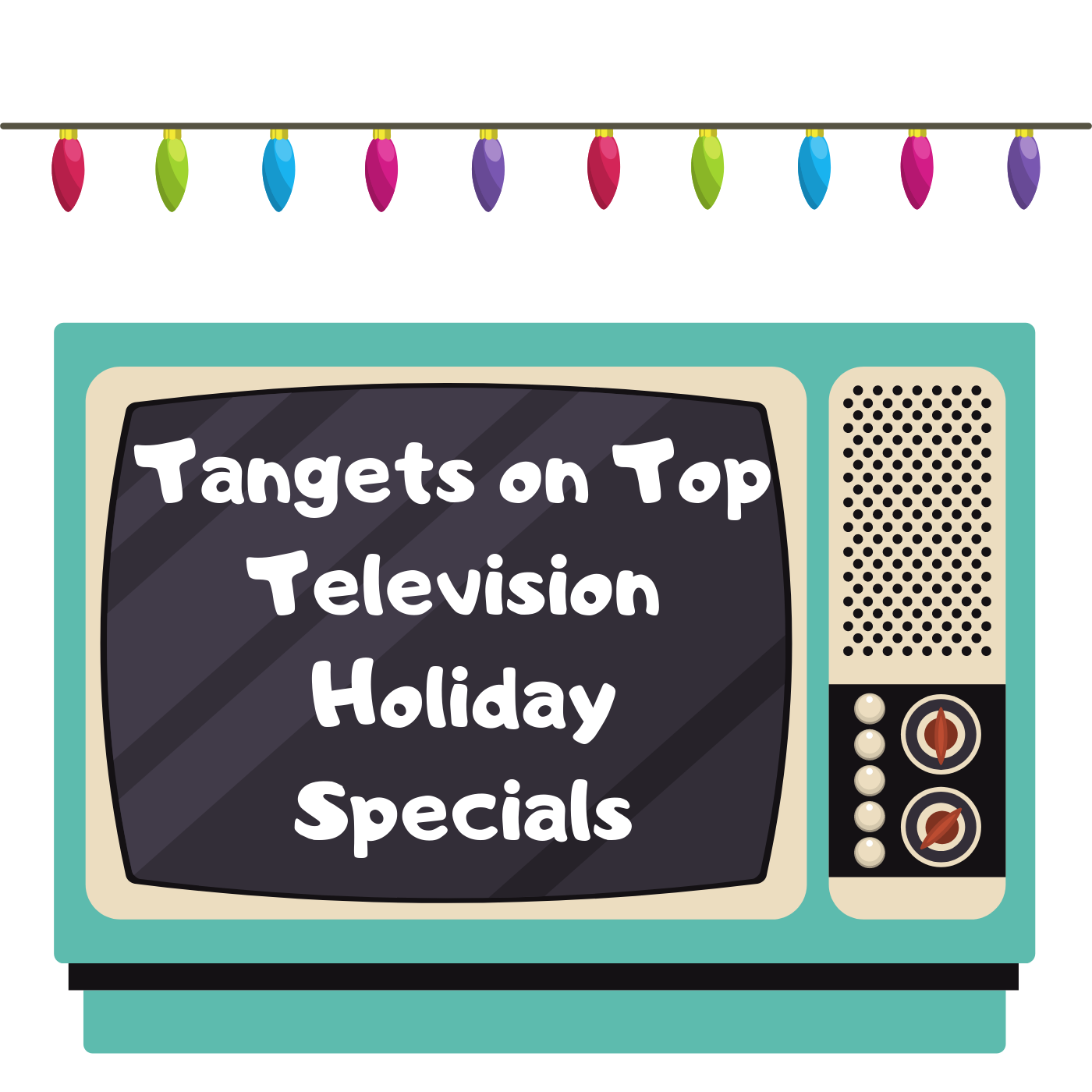 728 - Tangents on Top Television Holiday Specials