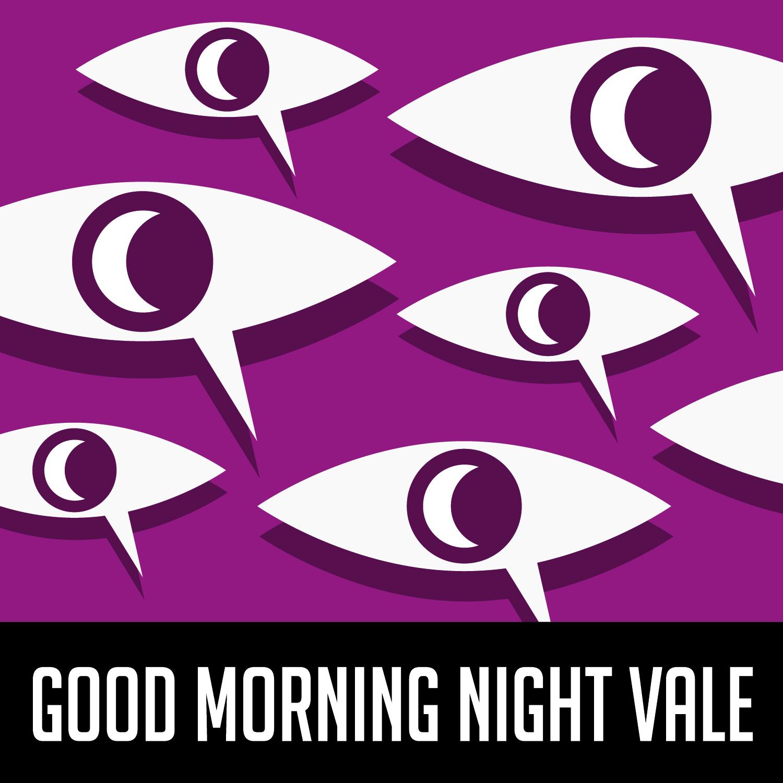 Good Morning Night Vale Night Vale Presents