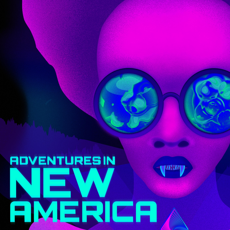 Adventures in New America: Trailer