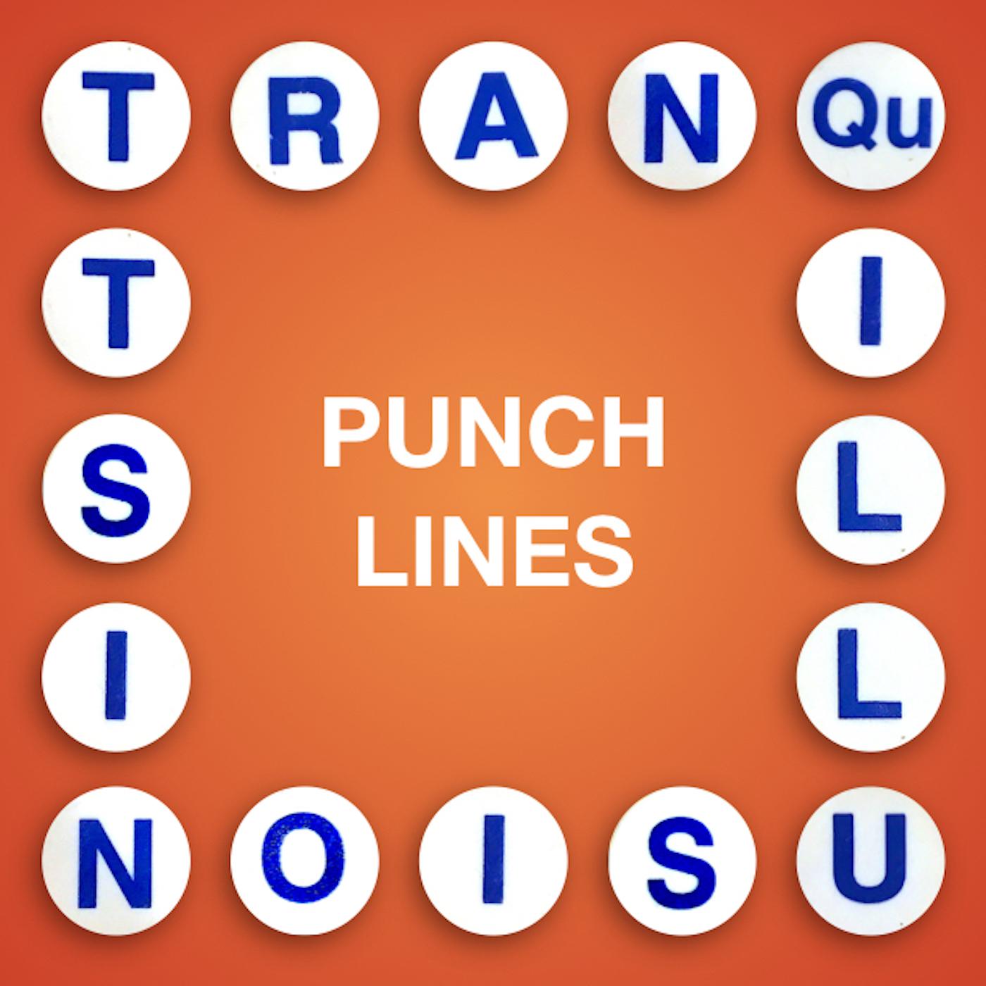 Tranquillusionist: Punchlines