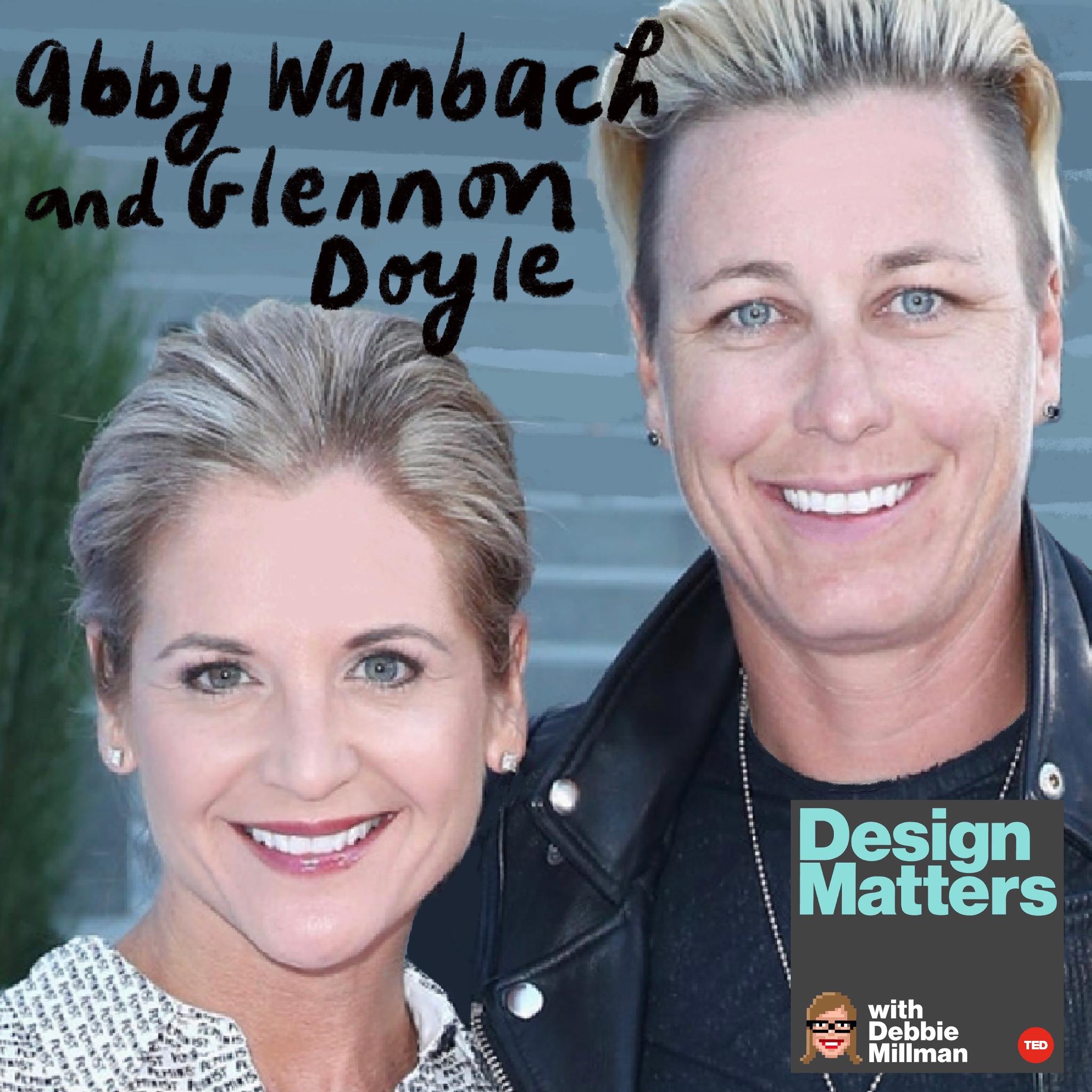Glennon Doyle & Abby Wambach