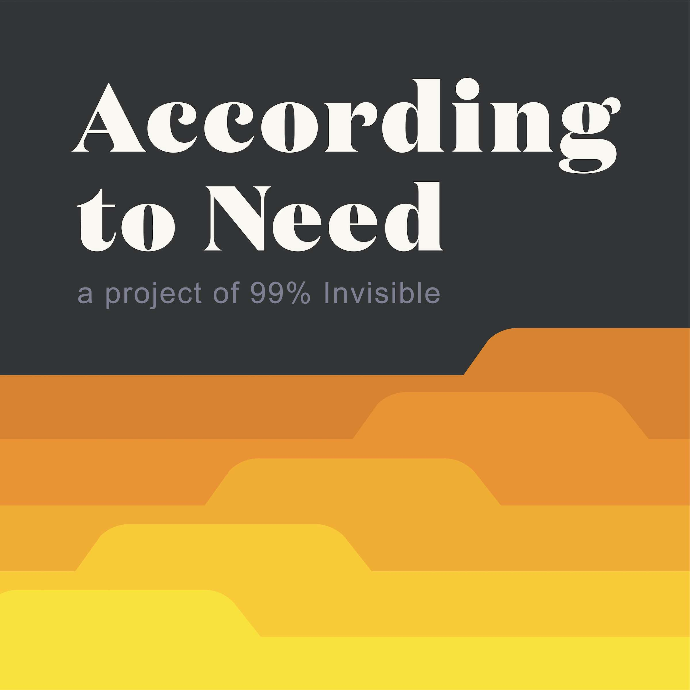 According to Need: Prologue