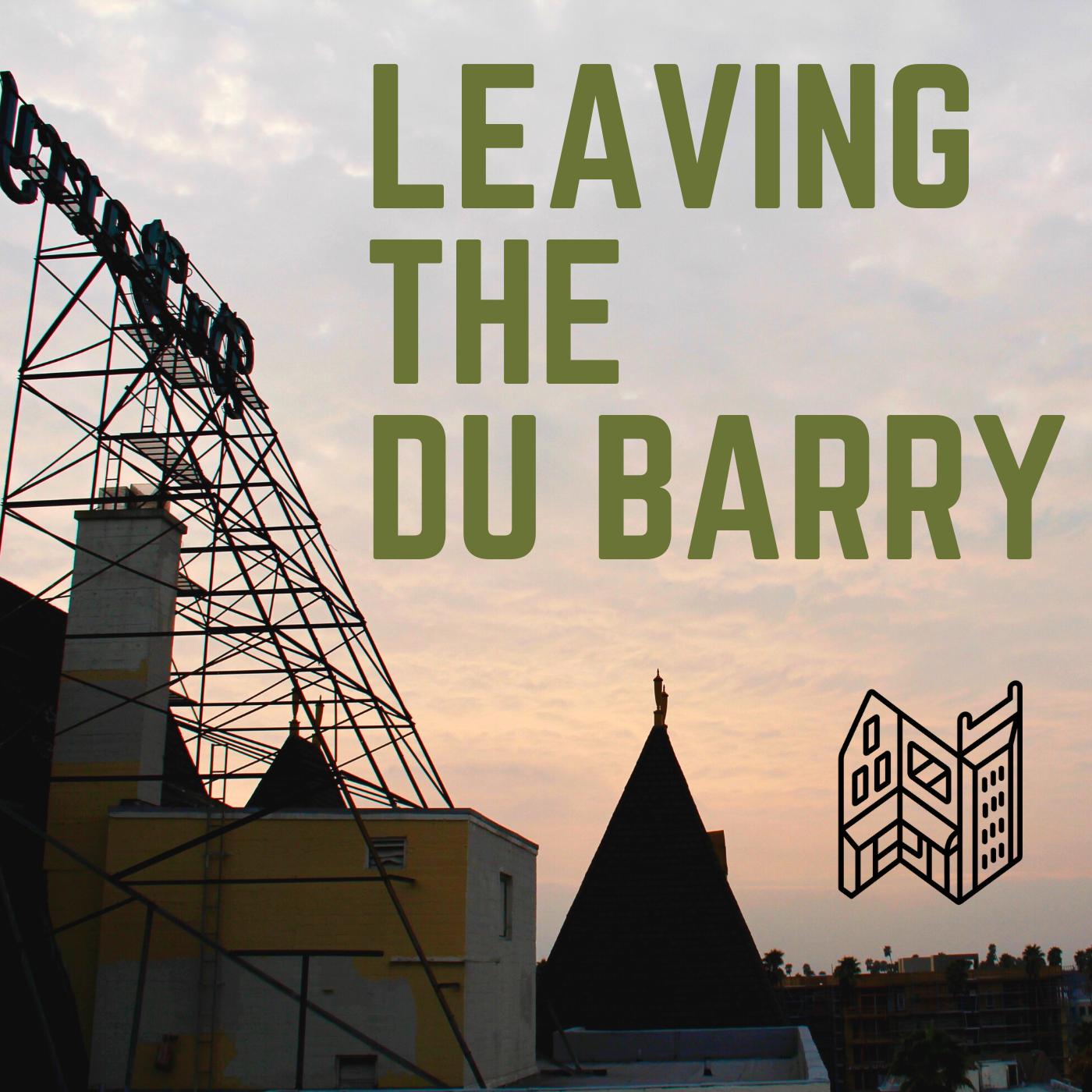 Leaving The Du Barry
