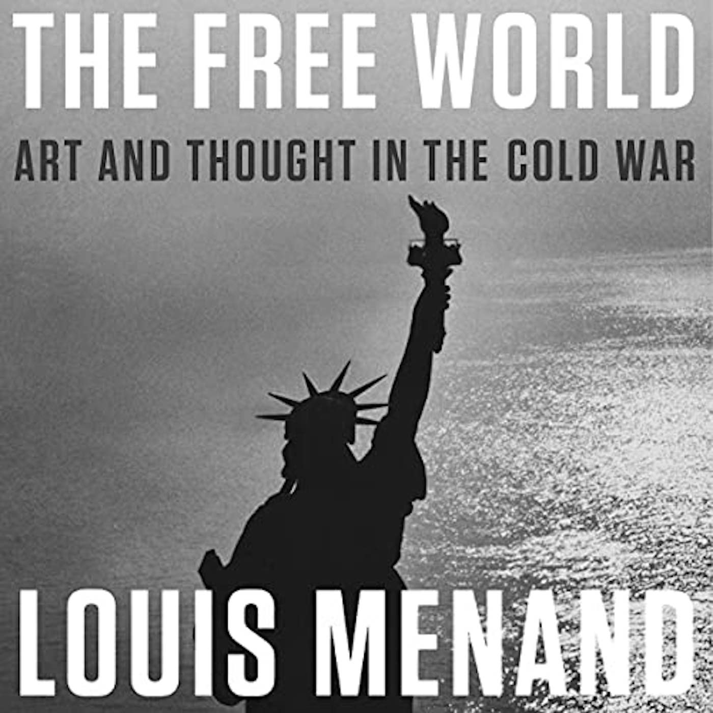 Louis Menand and the Cold War